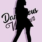 Ariana Grande - Dangerous Woman by purposetruly