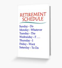 Retirement Gifts for Men and Women Retirement Schedule Greeting Card