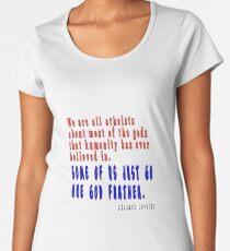 ONE GOD LESS Women's Premium T-Shirt