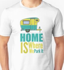 Where we Park It T-Shirt