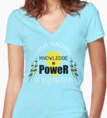 Knowledge is Power - Great Teaching is Electrifying Women's Fitted V-Neck T-Shirt