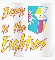 Born in the Eighties Poster
