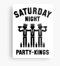 Saturday Night Party-Kings (Black) Metal Print