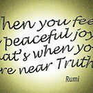 Peaceful JOY ~ Rumi by TeaseTees