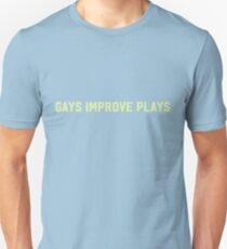 Gays Improve Plays Man Down Unisex T-Shirt