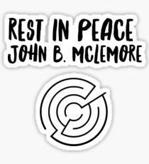 Rest In Peace- John B Mclemore (Circle Life) Sticker