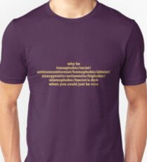 Why Be Offensive? Unisex T-Shirt