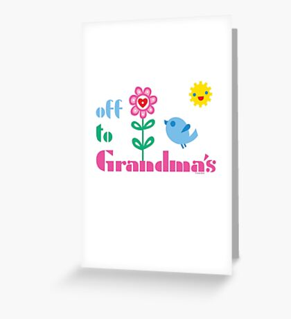 Off To Grandma's Greeting Card