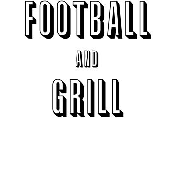 football and grill by fancitydesigns