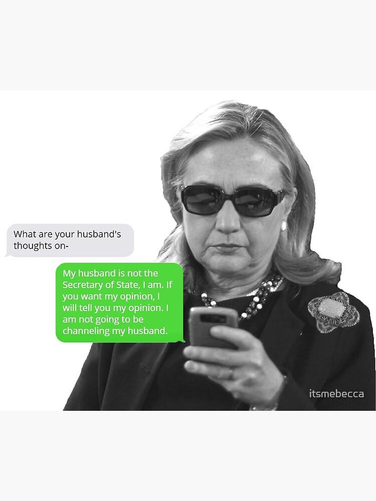 "HRC Sassy Texts: ""I'm Secretary of State"" by itsmebecca"