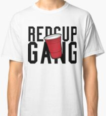 Red Cup Gang Classic T-Shirt
