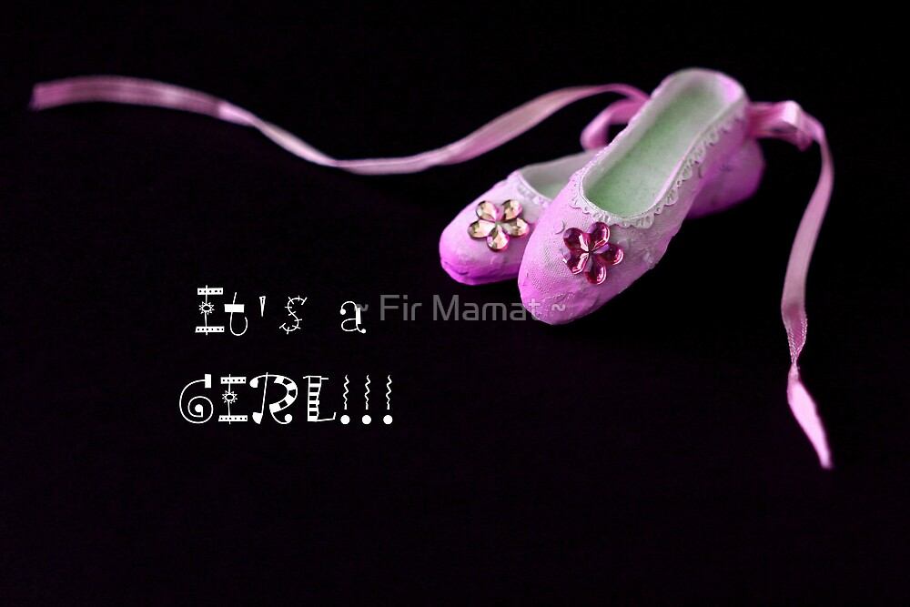 It's a Girl by ~ Fir Mamat ~