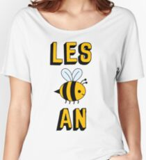 LES BEE AN LESBIAN Women's Relaxed Fit T-Shirt