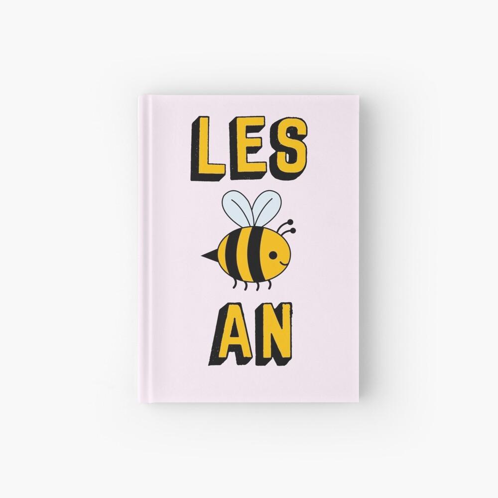 LES BEE AN LESBIAN Hardcover Journal