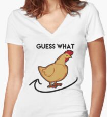 GUESS WHAT CHICKEN BUTT Women's Fitted V-Neck T-Shirt
