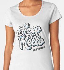 Keep it Mello Women's Premium T-Shirt