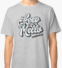 Keep it Mello Classic T-Shirt