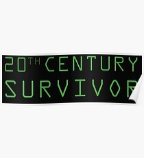 20th Century Survivor Poster
