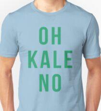 OH KALE NO Unisex T-Shirt