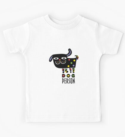 Dog Person Kids Clothes