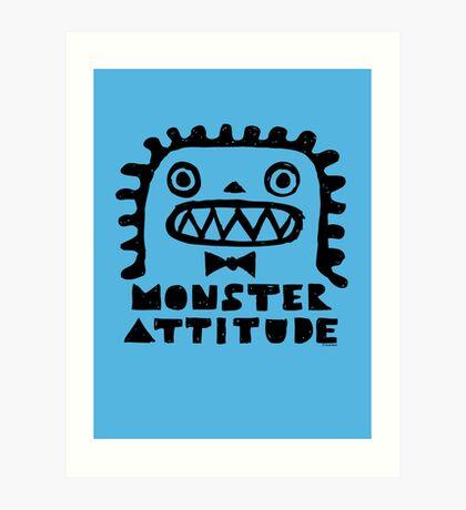 Monster Attitude Art Print