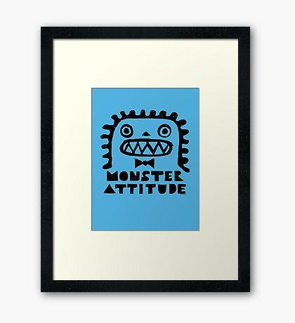 Monster Attitude Framed Print