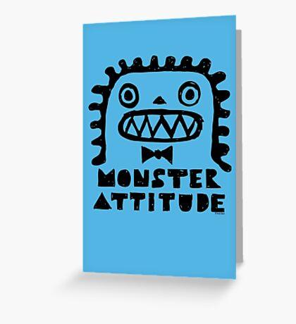 Monster Attitude Greeting Card