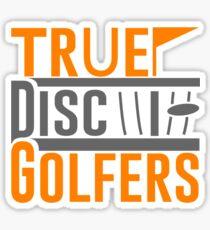 True Disc Golfers Sticker