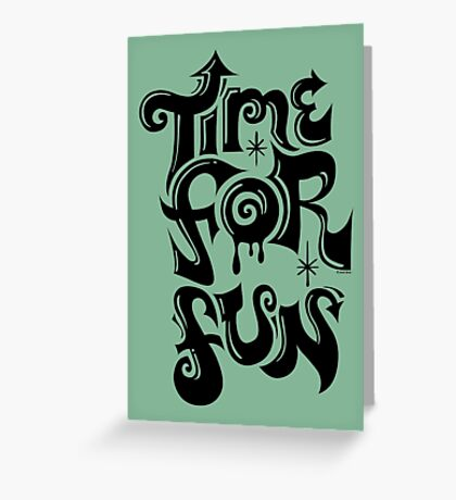 Time for fun - on lights Greeting Card