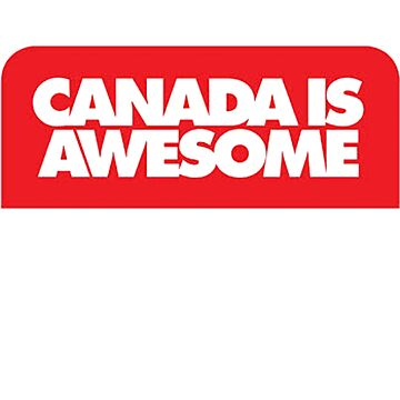 Canada is awesome  by movesouth