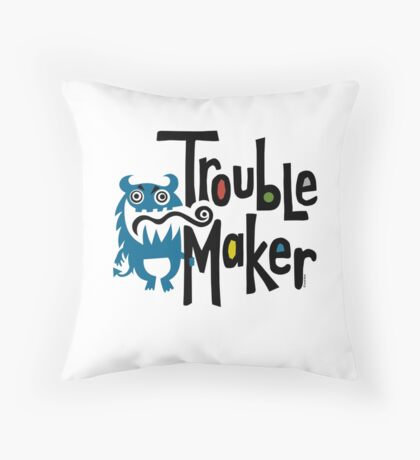 Trouble Maker born bad - earth Throw Pillow