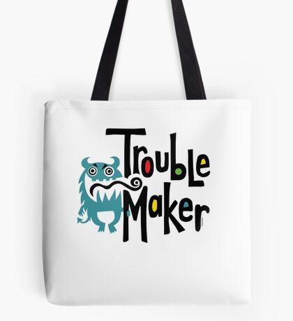 Trouble Maker born bad 2 Tote Bag