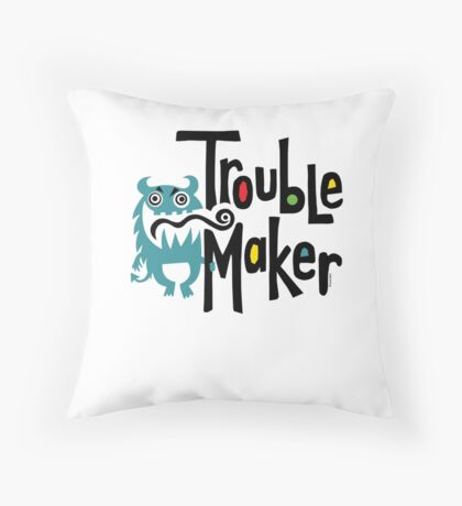 Trouble Maker born bad 2 Throw Pillow