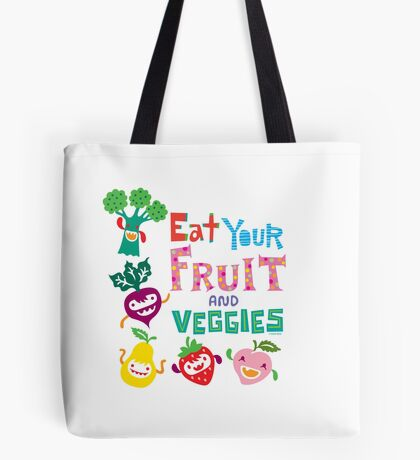 Eat your Fruit and Veggies - beige Tote Bag