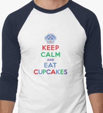Keep Calm and Eat Cupcakes - primary 2 T-Shirt