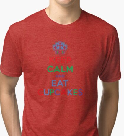 Keep Calm and Eat Cupcakes - primary 2 Tri-blend T-Shirt