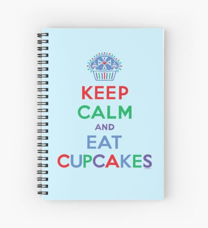 Keep Calm and Eat Cupcakes - primary 2 Spiral Notebook