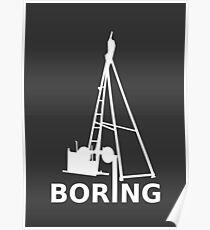 Boring (White) Poster