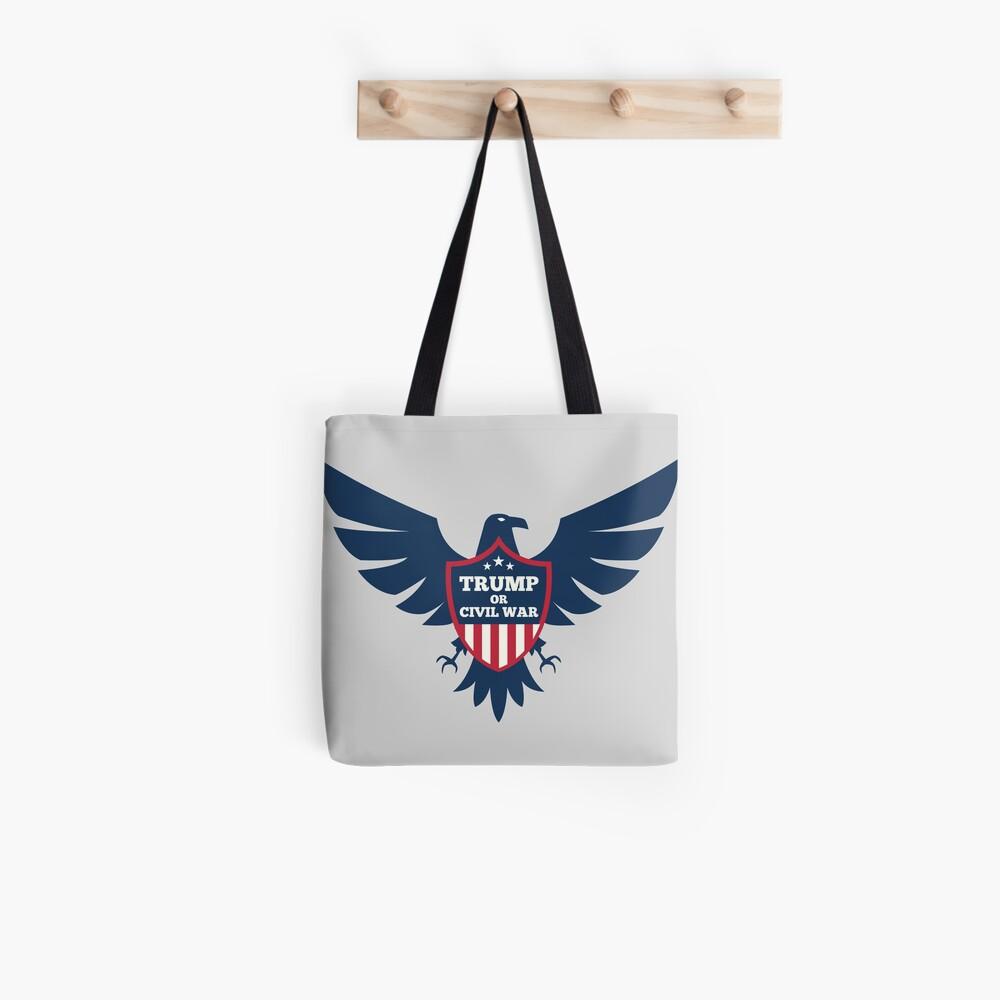 TRUMP or CIVIL WAR Tote Bag