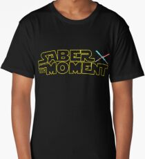 Saber The Moment Funny Star Wars Day Long T-Shirt