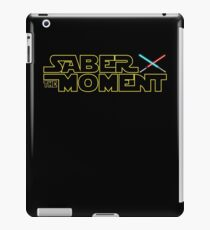 Saber The Moment Funny Star Wars Day iPad Case/Skin