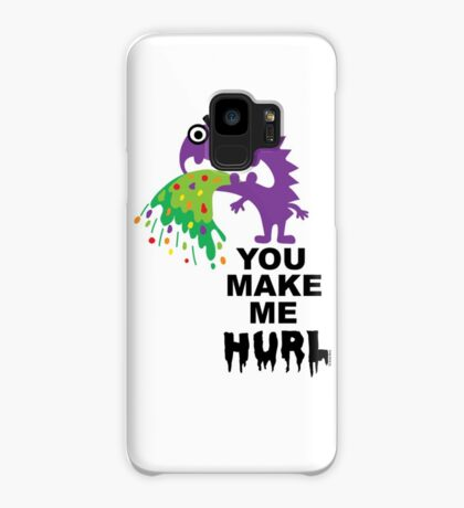 You Make Me Hurl - on lights Case/Skin for Samsung Galaxy