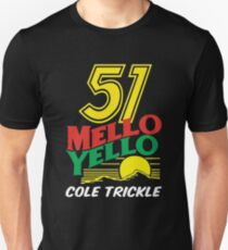 51 Mello Yello - cole trickle Days of Thunder Unisex T-Shirt