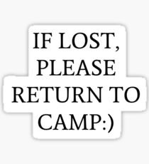If Lost, Please Return to Camp:) Sticker