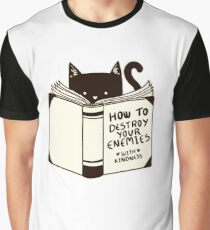 How To Destroy Your Enemies With Kindness T-Shirt & Stickers Graphic T-Shirt