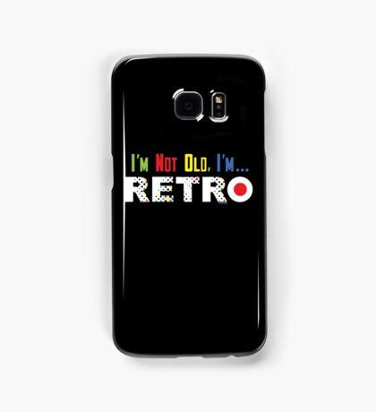 I'm Not Old, I'm Retro - on darks Samsung Galaxy Case/Skin