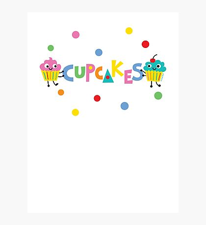 I love cupcakes banner Photographic Print