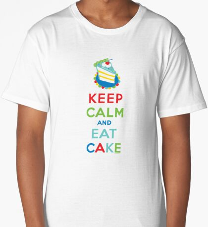 Keep Calm and Eat Cake - on white Long T-Shirt
