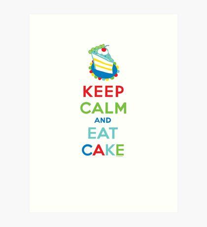 Keep Calm and Eat Cake - on white Art Print