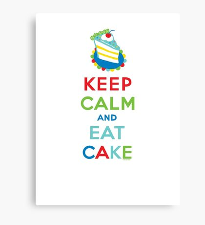Keep Calm and Eat Cake - on white Canvas Print